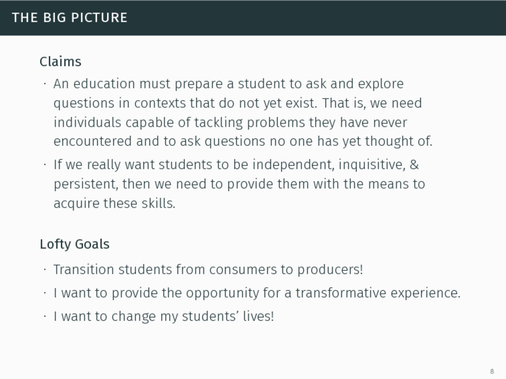 the big picture Claims ∙ An education must prep...