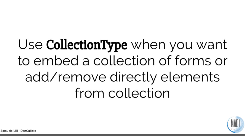 Samuele Lilli - DonCallisto Use CollectionType ...