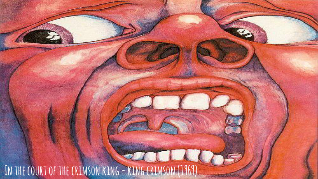 In the court of the crimson king - king crimson...
