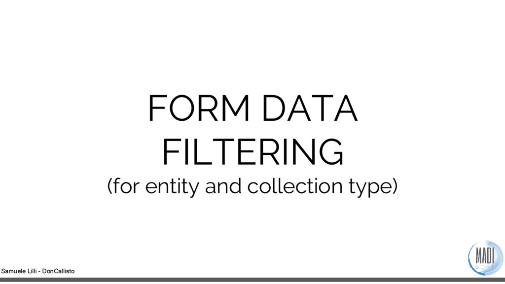 Samuele Lilli - DonCallisto FORM DATA FILTERING...