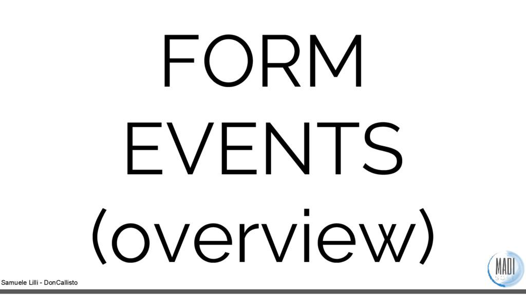 Samuele Lilli - DonCallisto FORM EVENTS (overvi...