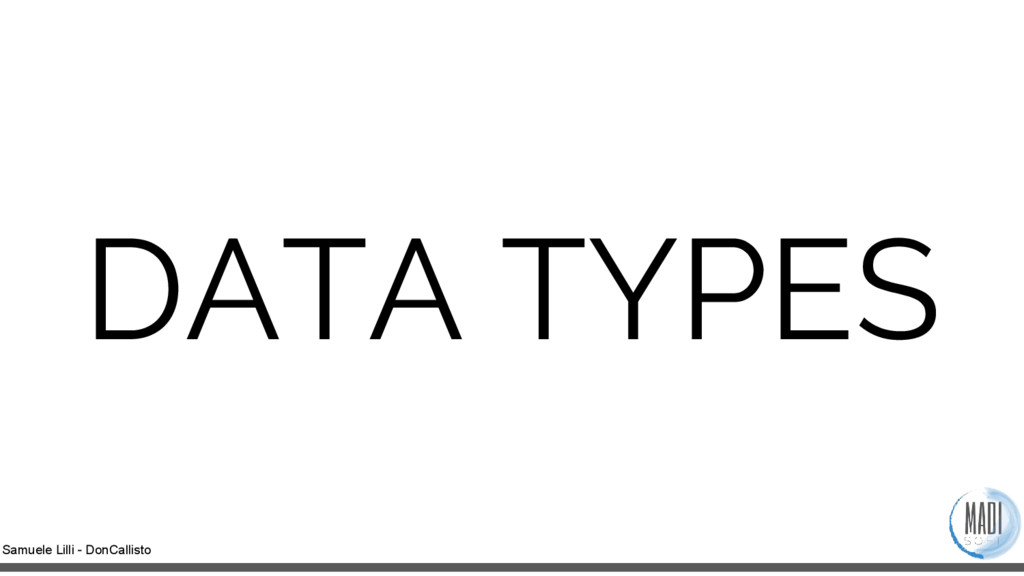 Samuele Lilli - DonCallisto DATA TYPES
