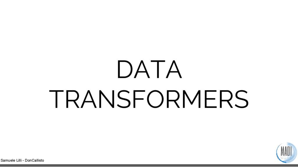 Samuele Lilli - DonCallisto DATA TRANSFORMERS