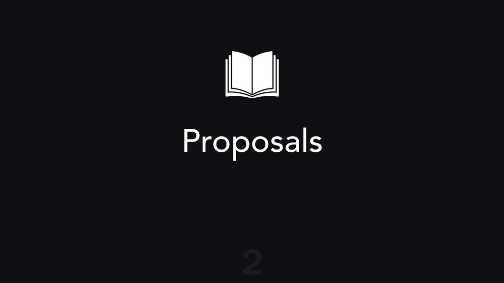 Proposals 2