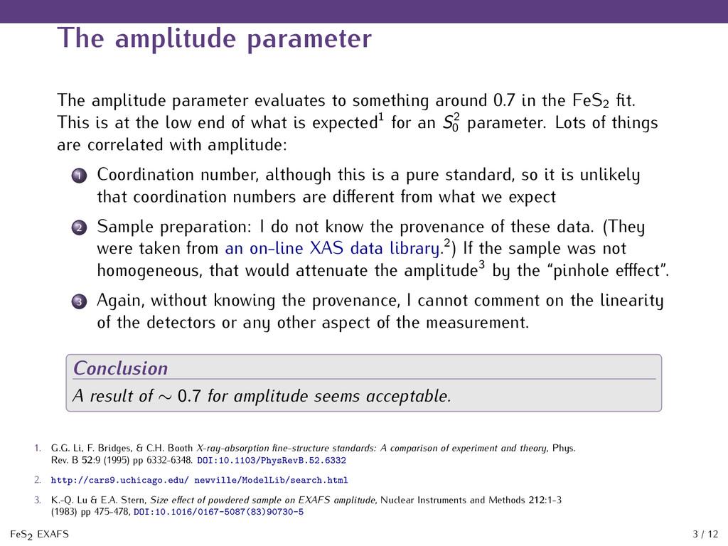 The amplitude parameter The amplitude parameter...
