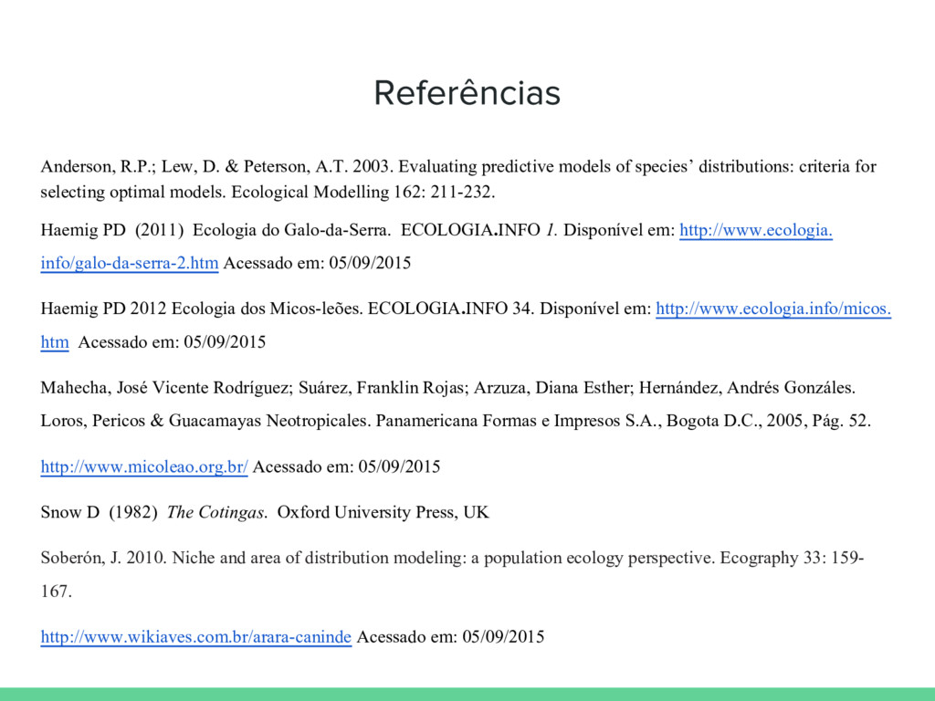 Anderson, R.P.; Lew, D. & Peterson, A.T. 2003. ...
