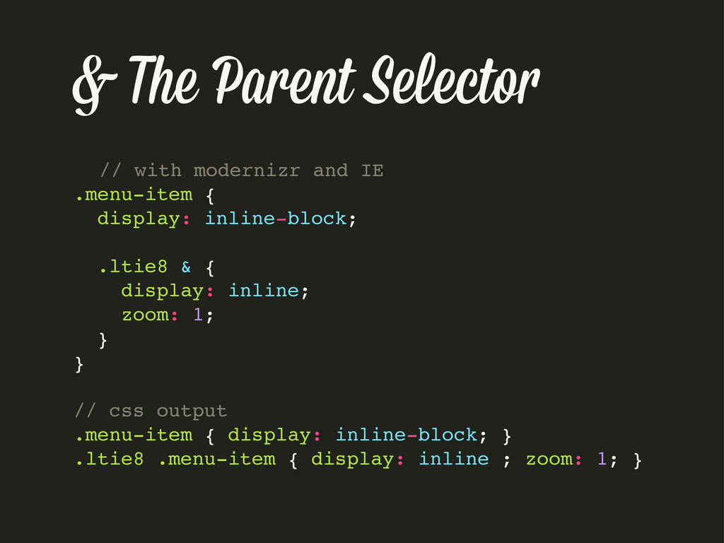 & The Parent Selecto // with modernizr and IE ....