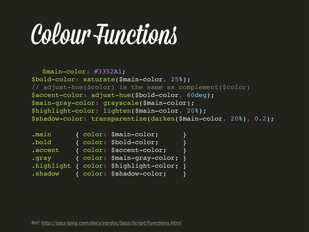Colou Function $main-color: #3352A1; $bold-colo...