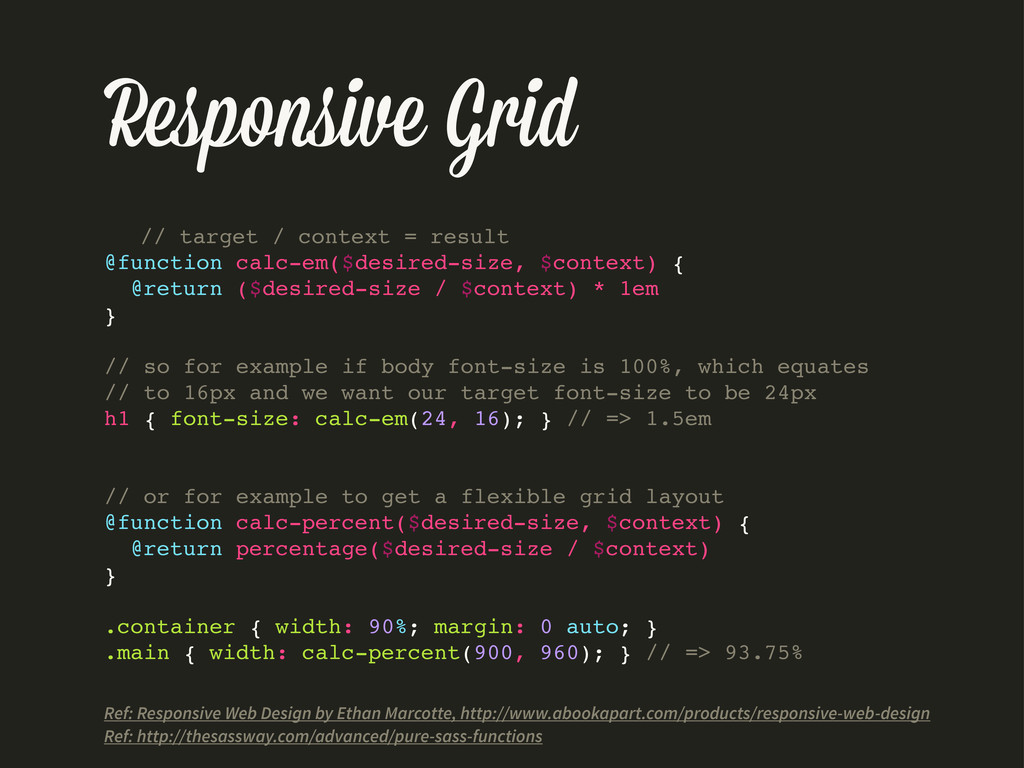 Responsive Grid // target / context = result @f...