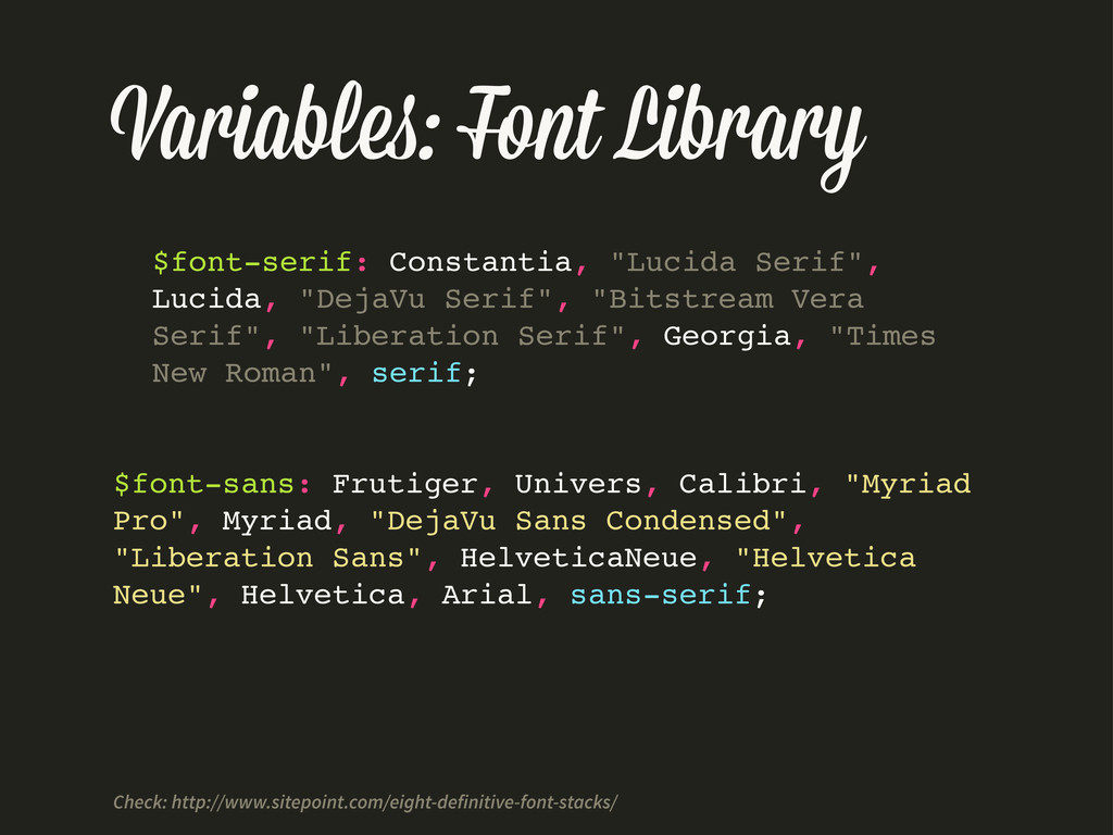 Variable : Font Library $font-serif: Constantia...