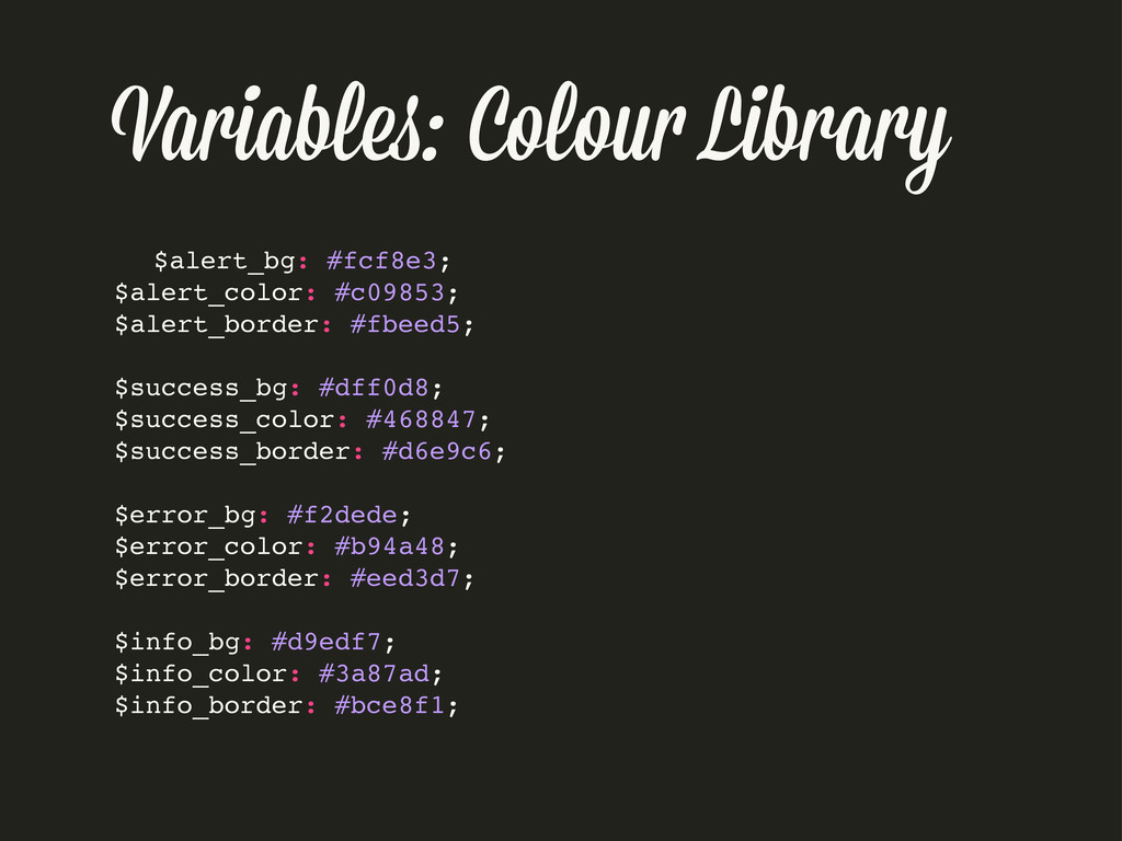 Variable : Colou Library $alert_bg: #fcf8e3; $a...