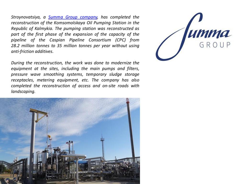 Stroynovatsiya, a Summa Group company, has comp...