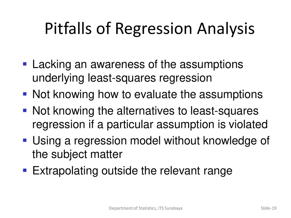 Pitfalls of Regression Analysis Department of S...
