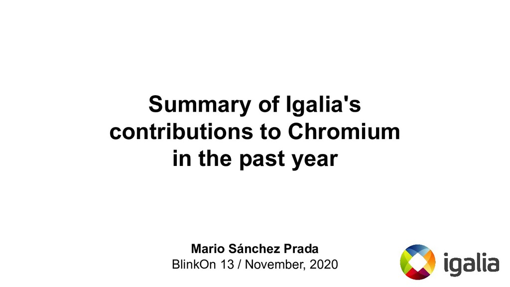 Summary of Igalia's contributions to Chromium i...