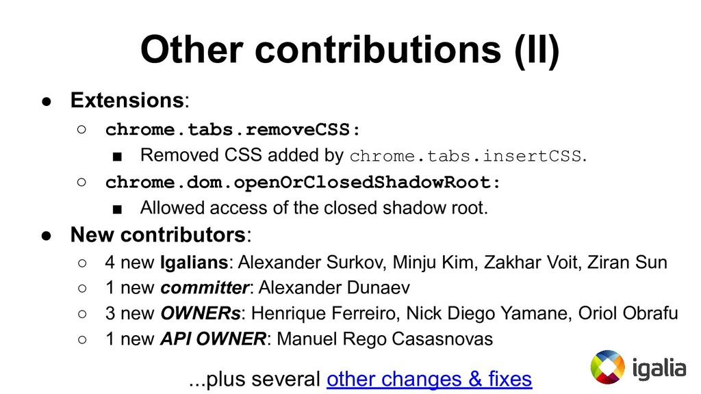 Other contributions (II) ● Extensions: ○ chrome...