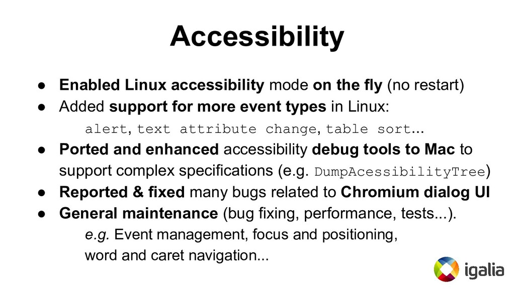 Accessibility ● Enabled Linux accessibility mod...