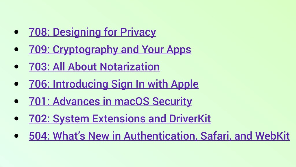 • 708: Designing for Privacy • 709: Cryptograph...