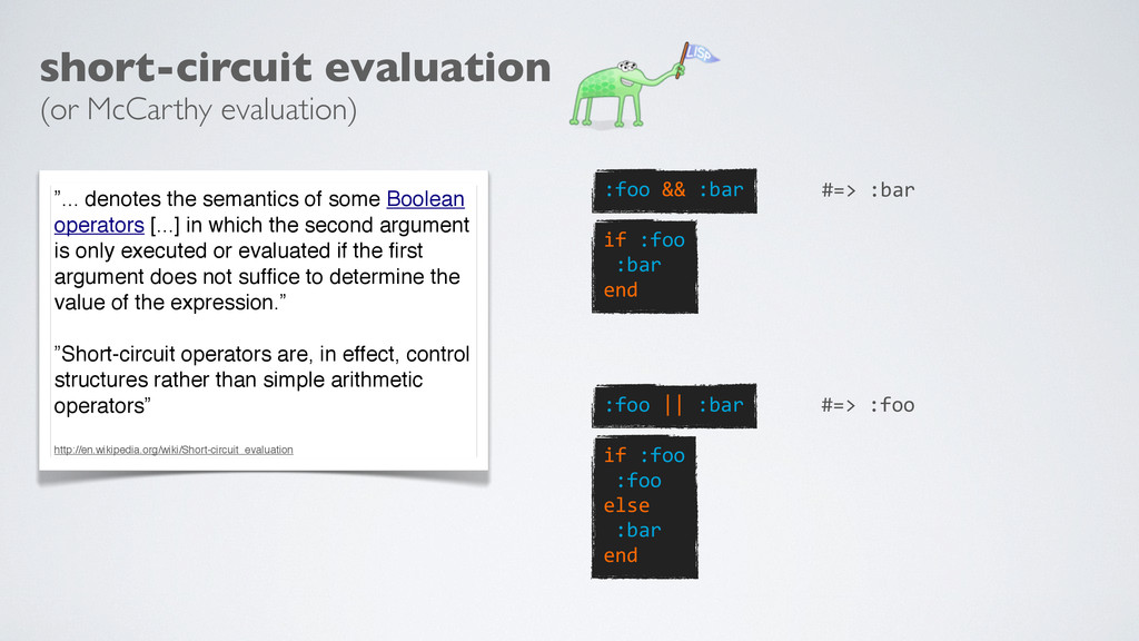 short-circuit evaluation (or McCarthy evaluatio...
