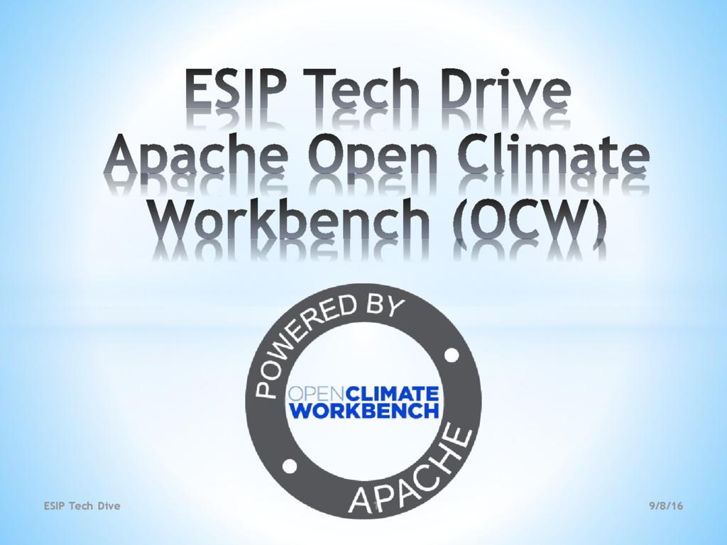 9/8/16 ESIP Tech Dive 1
