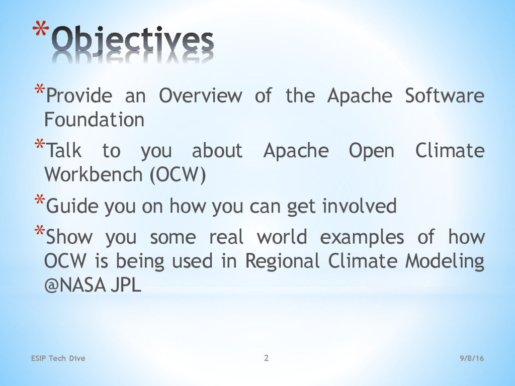 * *Provide an Overview of the Apache Software F...