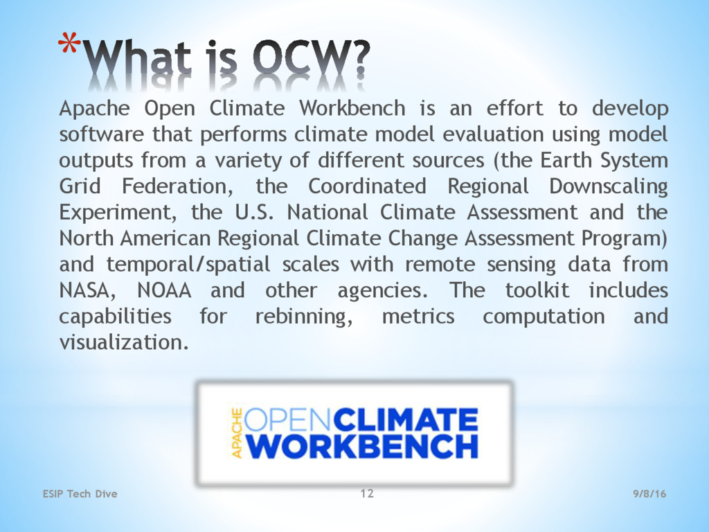 * Apache Open Climate Workbench is an effort to...