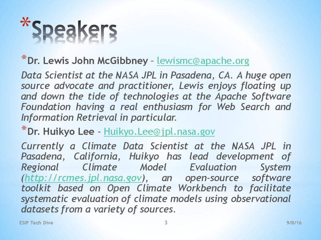 9/8/16 ESIP Tech Dive 3 * *Dr. Lewis John McGib...
