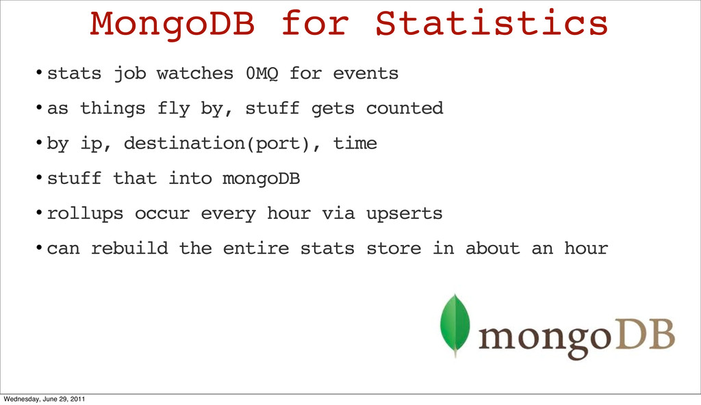 • stats job watches 0MQ for events • as things ...