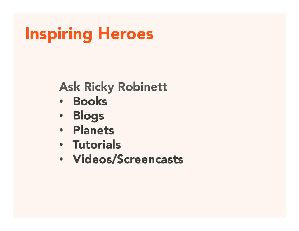 Inspiring Heroes Ask Ricky Robinett • Books...