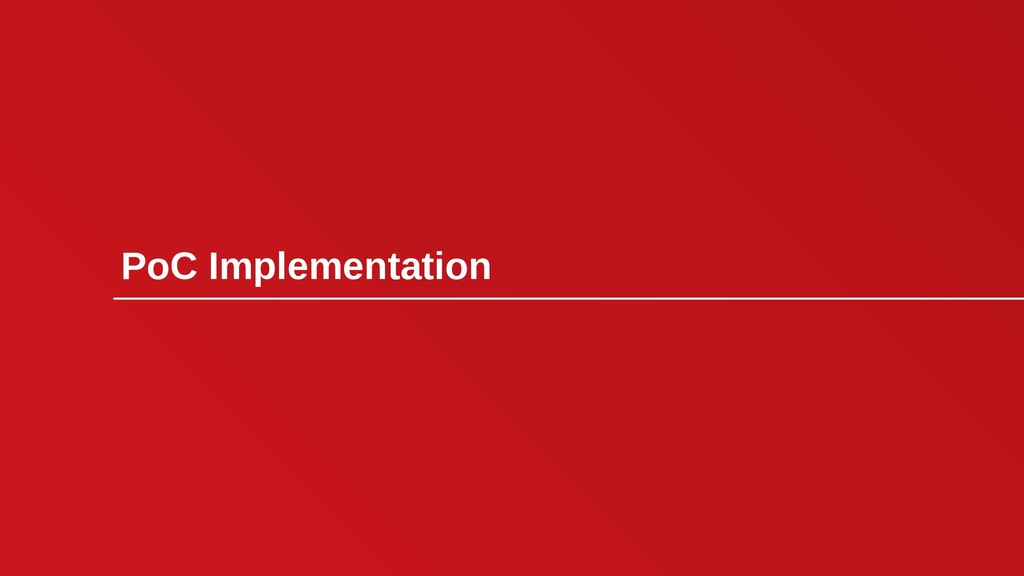 PoC Implementation