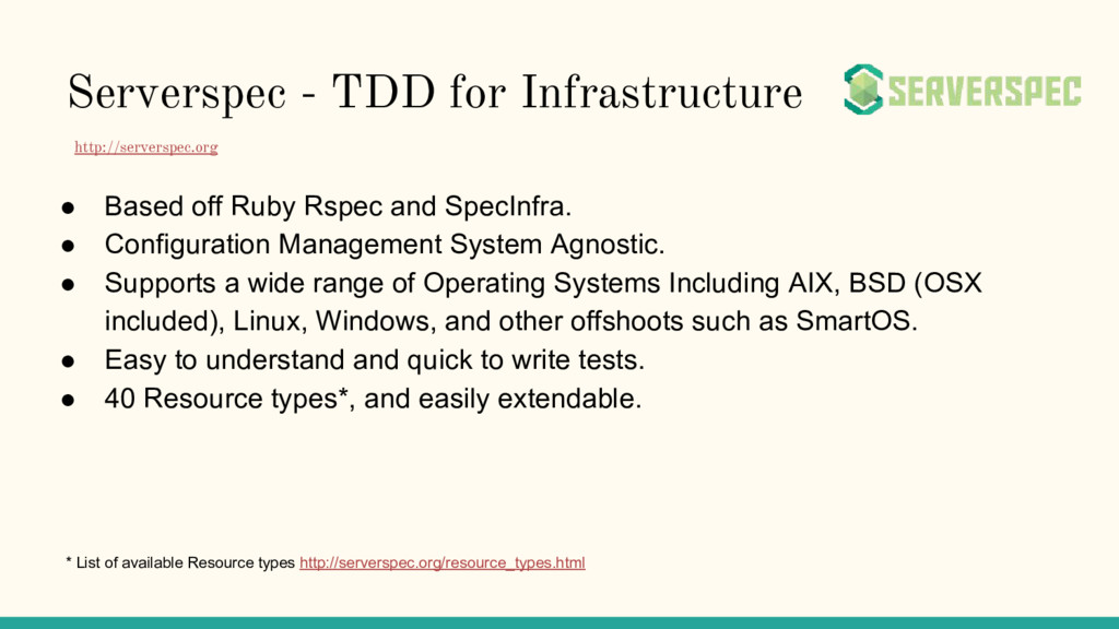 Serverspec - TDD for Infrastructure ● Based off...
