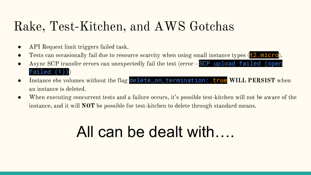 Rake, Test-Kitchen, and AWS Gotchas ● API Reque...