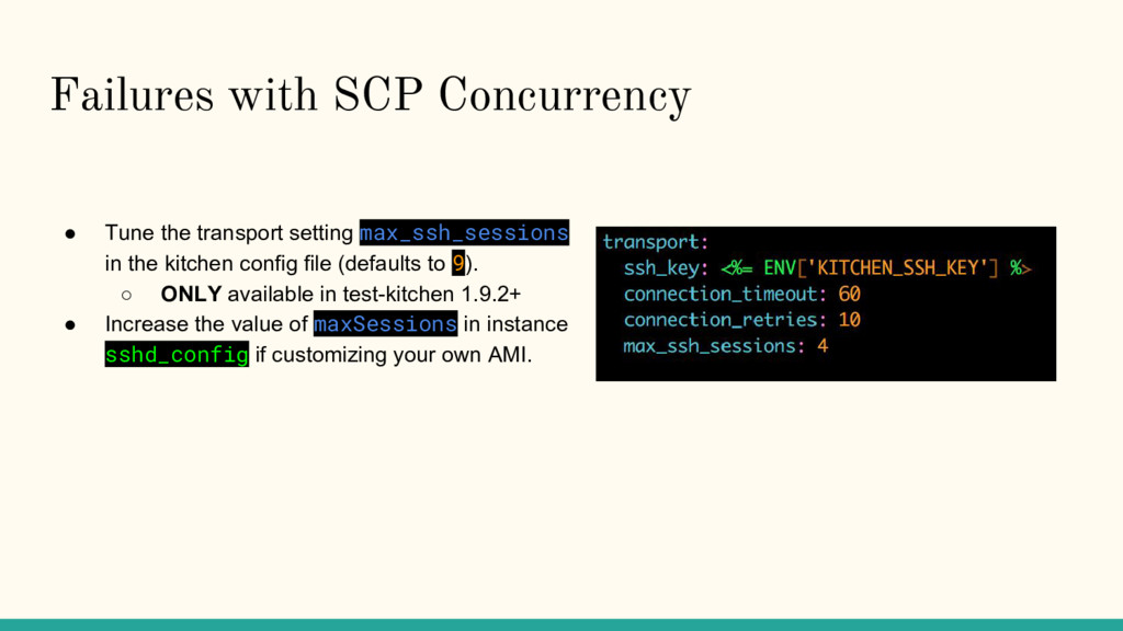 Failures with SCP Concurrency ● Tune the transp...