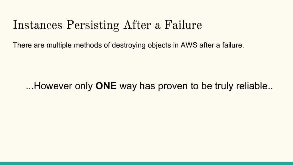 Instances Persisting After a Failure There are ...