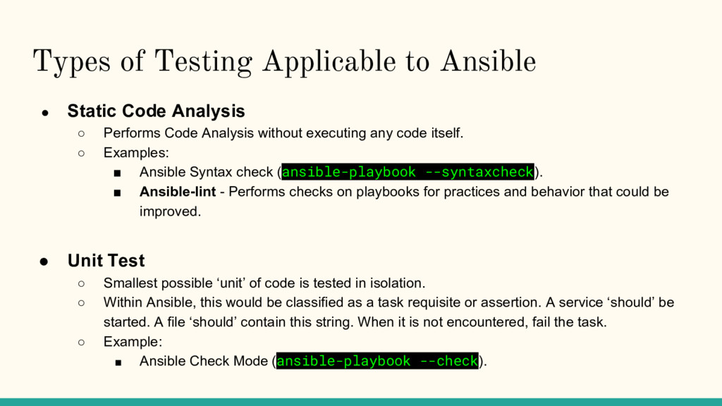 Types of Testing Applicable to Ansible ● Static...