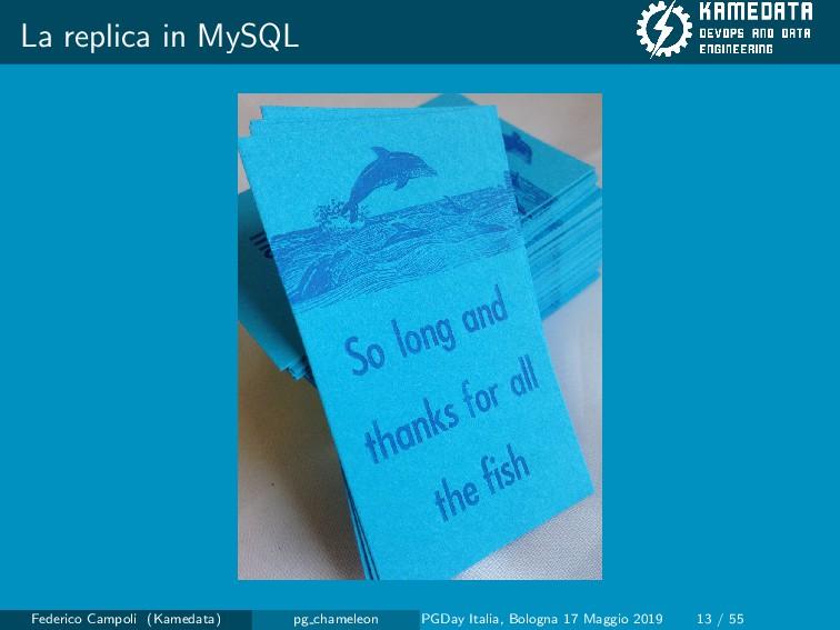 La replica in MySQL Federico Campoli (Kamedata)...