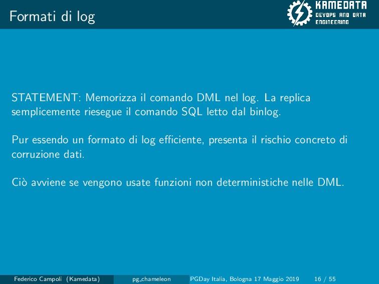 Formati di log STATEMENT: Memorizza il comando ...