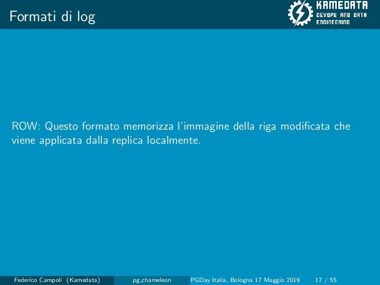 Formati di log ROW: Questo formato memorizza l'...