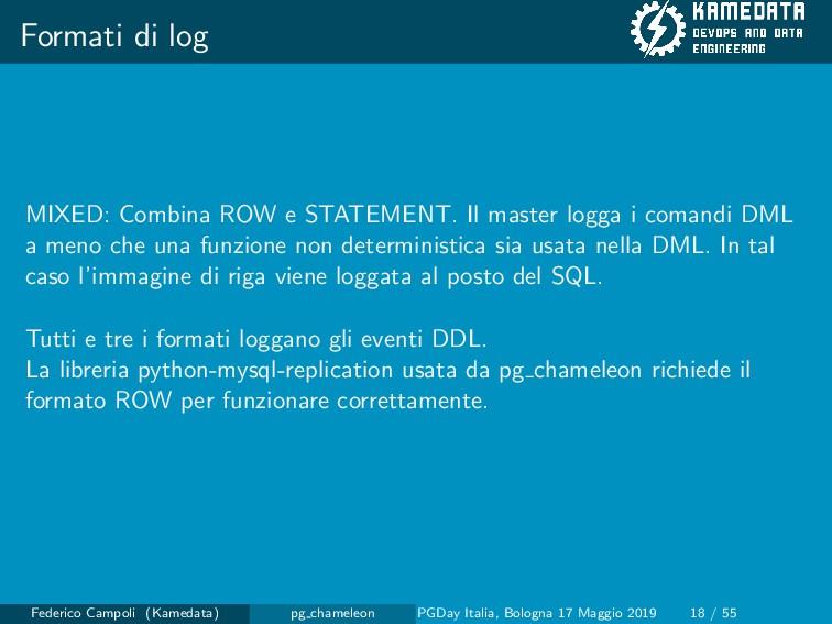 Formati di log MIXED: Combina ROW e STATEMENT. ...