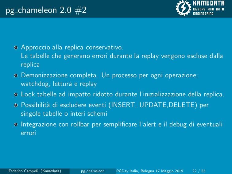 pg chameleon 2.0 #2 Approccio alla replica cons...