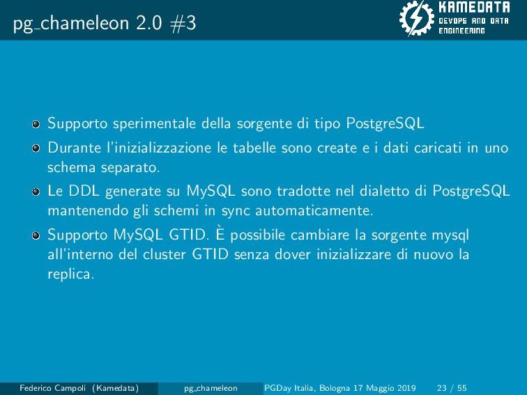 pg chameleon 2.0 #3 Supporto sperimentale della...