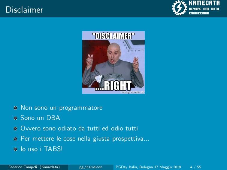 Disclaimer Non sono un programmatore Sono un DB...