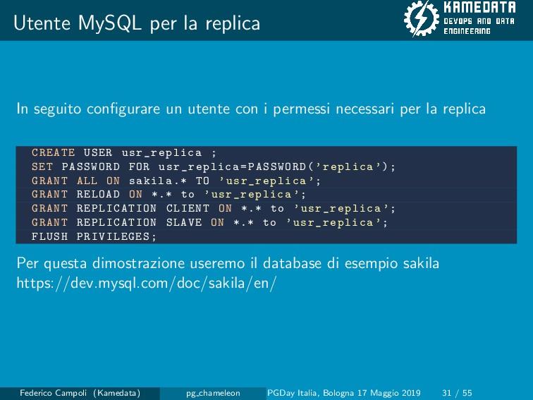 Utente MySQL per la replica In seguito configura...