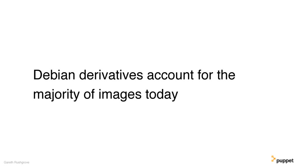 Debian derivatives account for the majority of ...