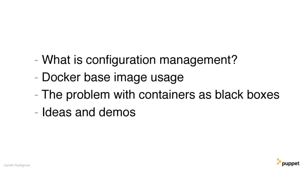 - What is configuration management? - Docker bas...