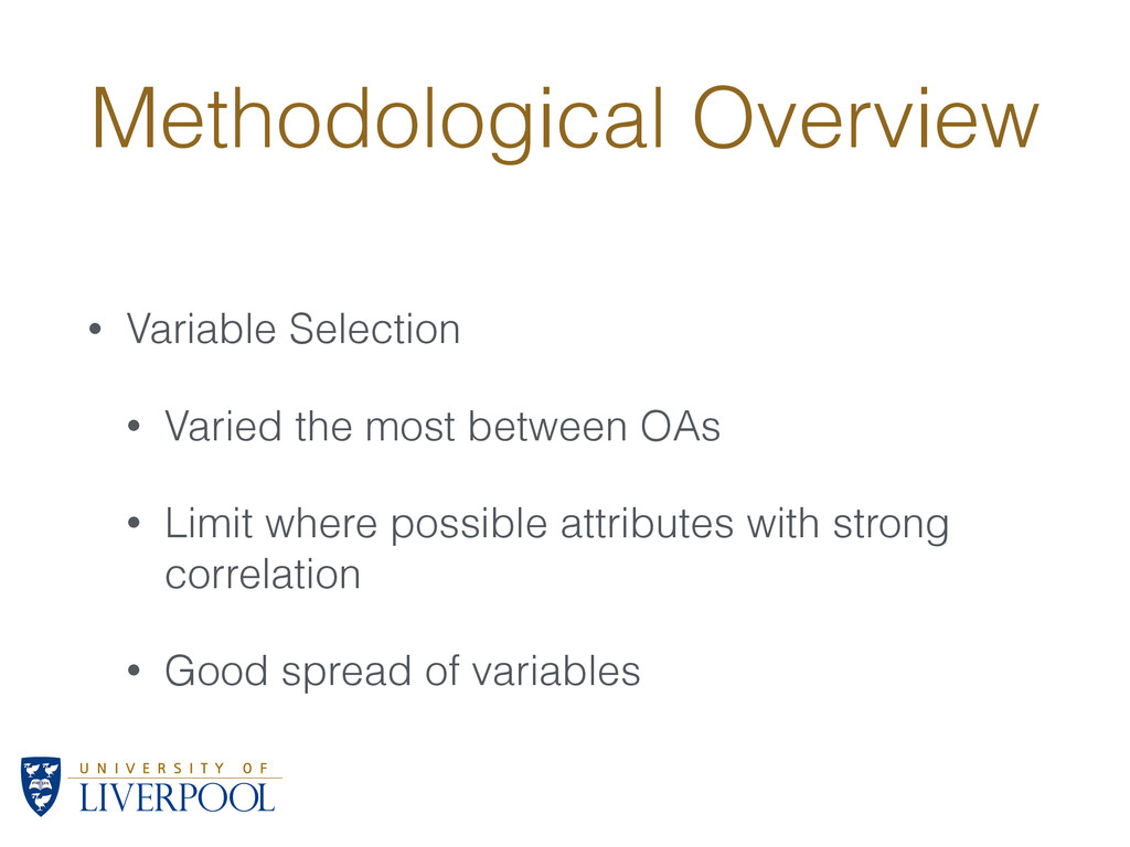 Methodological Overview • Variable Selection • ...