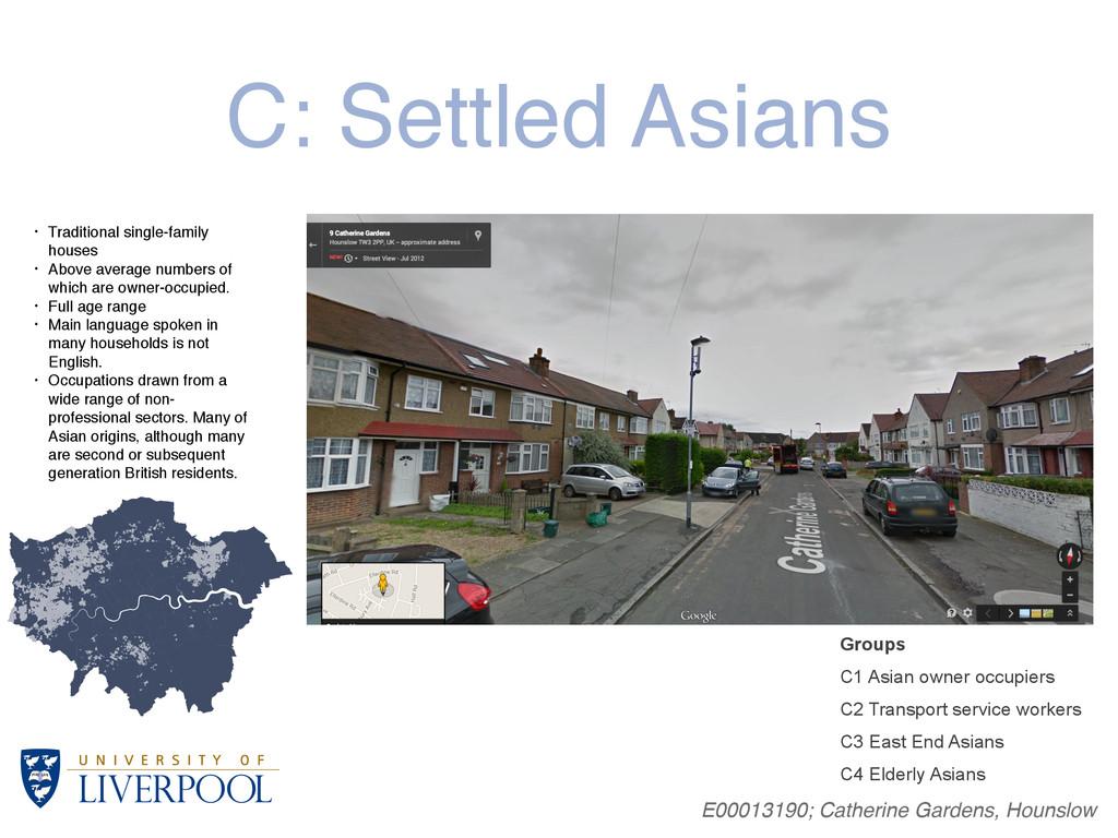 C: Settled Asians E00013190; Catherine Gardens,...