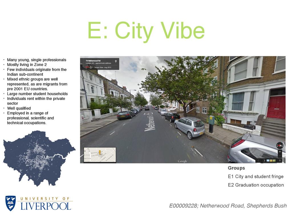 E: City Vibe E00009228; Netherwood Road, Shephe...