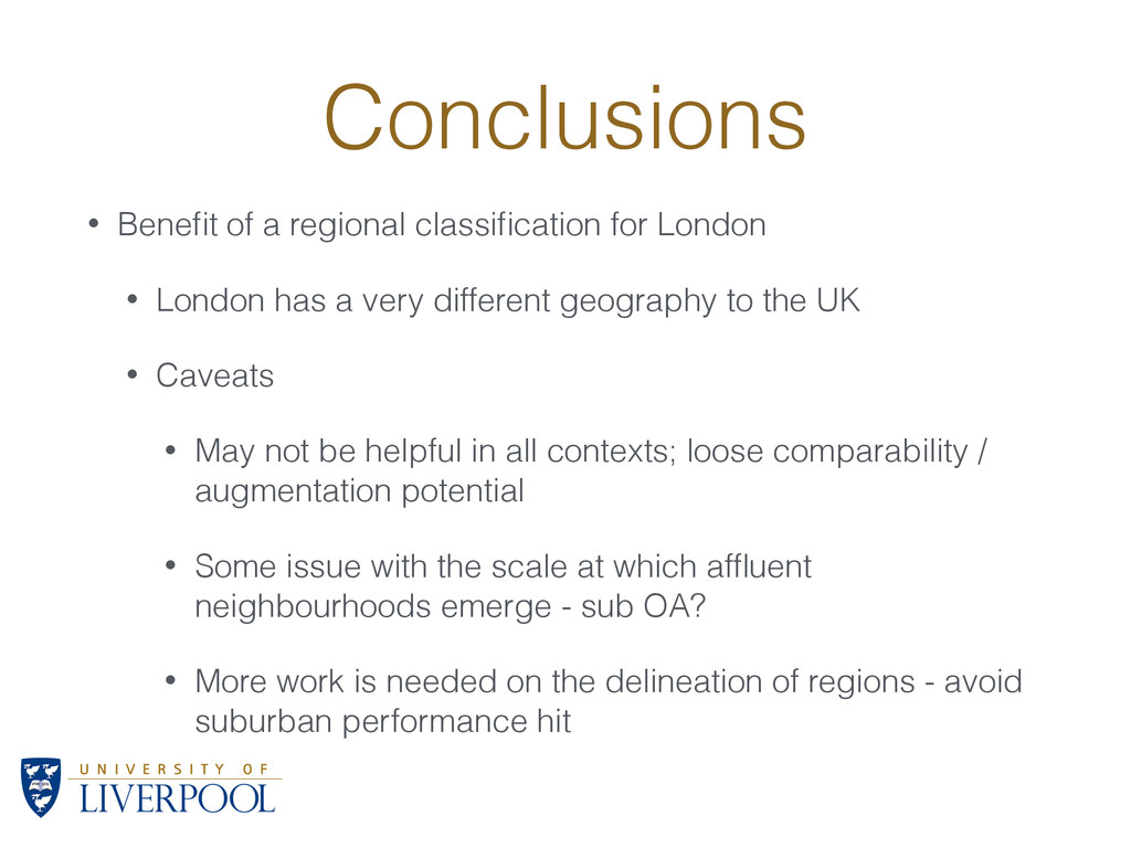 Conclusions • Benefit of a regional classificatio...
