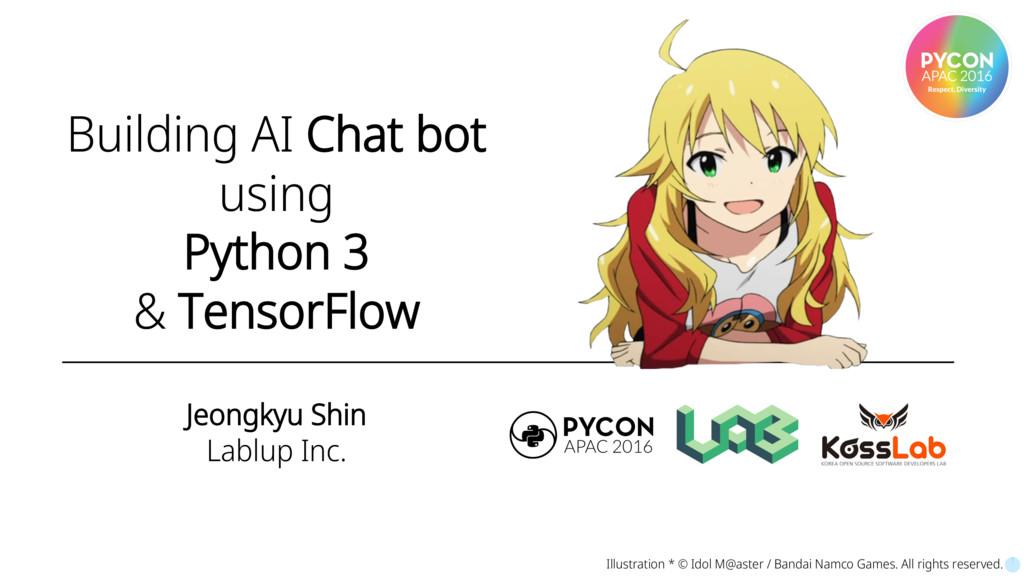 Building AI Chat bot using Python 3 & TensorFlo...