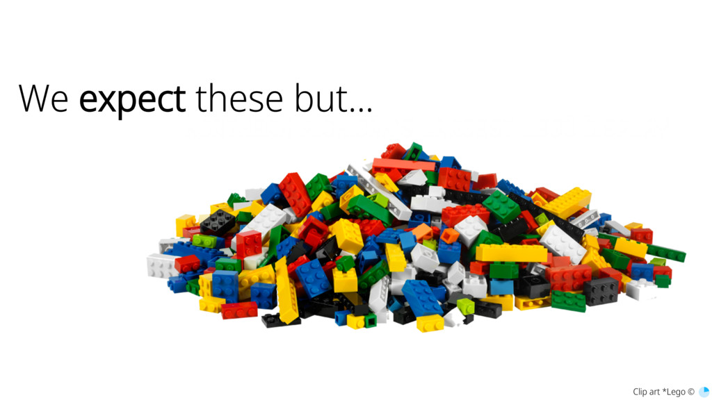 We expect these but... Clip art *Lego ©